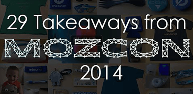 29 Takeaways from MozCon 2014